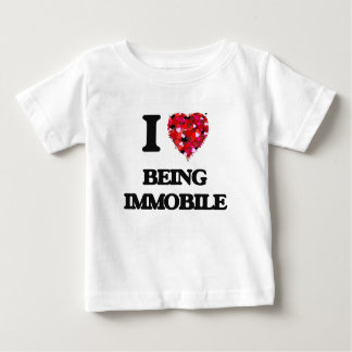 I Love Being Immobile Tees