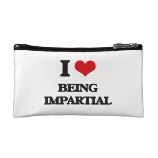 I Love Being Impartial Cosmetic Bags