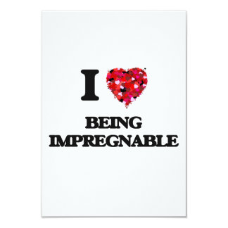 I Love Being Impregnable 3.5x5 Paper Invitation Card
