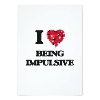 I Love Being Impulsive 5x7 Paper Invitation Card