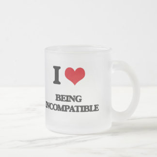 I Love Being Incompatible 10 Oz Frosted Glass Coffee Mug