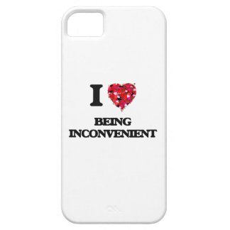 I Love Being Inconvenient iPhone 5 Covers