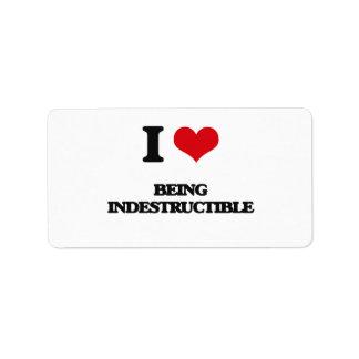 I Love Being Indestructible Address Label