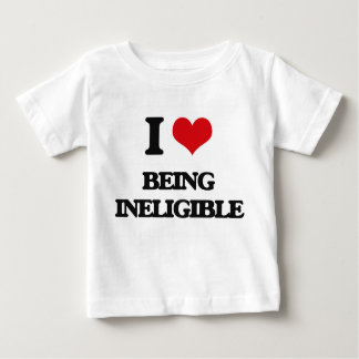 I Love Being Ineligible T-shirt