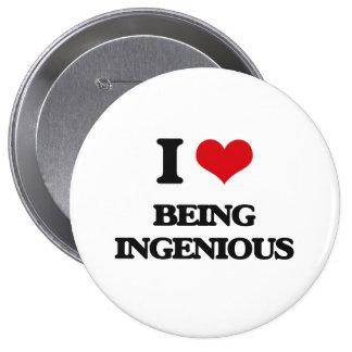 I Love Being Ingenious 4 Inch Round Button