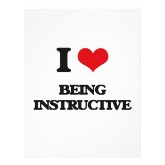 """I Love Being Instructive 8.5"""" X 11"""" Flyer"""