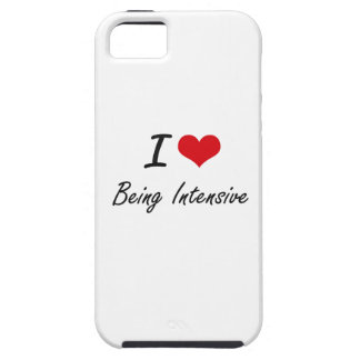 I Love Being Intensive Artistic Design iPhone 5 Case
