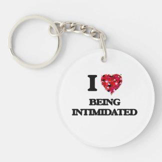 I Love Being Intimidated Single-Sided Round Acrylic Keychain