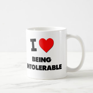 I Love Being Intolerable Classic White Coffee Mug