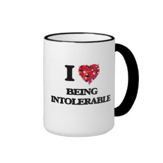 I Love Being Intolerable Ringer Coffee Mug