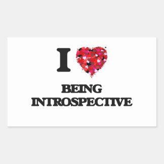 I Love Being Introspective Rectangular Sticker
