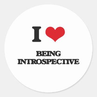 I Love Being Introspective Classic Round Sticker