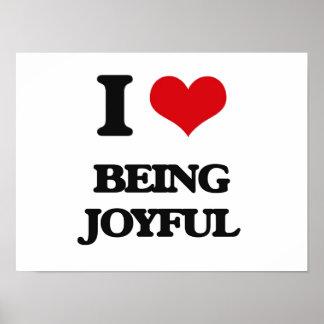 I Love Being Joyful Print