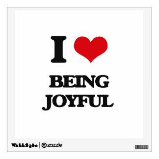 I Love Being Joyful Wall Sticker