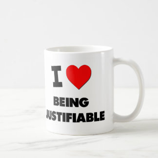 I Love Being Justifiable Classic White Coffee Mug