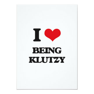 I Love Being Klutzy Cards