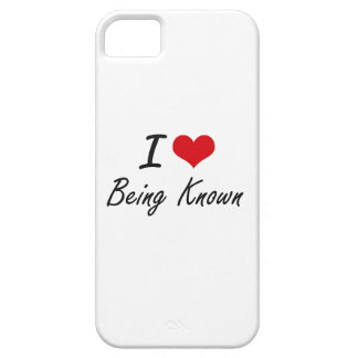 I Love Being Known Artistic Design iPhone 5 Cover