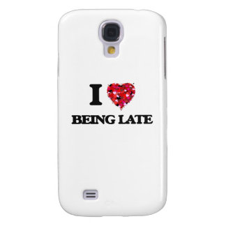 I Love Being Late Samsung Galaxy S4 Covers