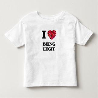 I Love Being Legit T-shirt
