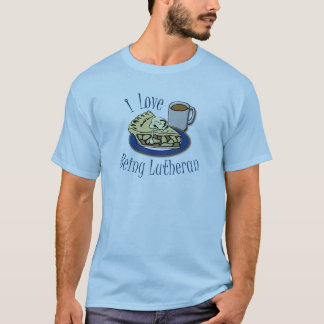 I Love being Lutheran Funny T-Shirt