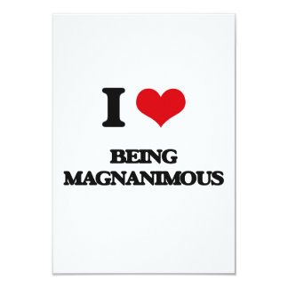 """I Love Being Magnanimous 3.5"""" X 5"""" Invitation Card"""