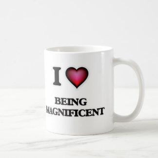 I Love Being Magnificent Coffee Mug