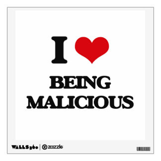 I Love Being Malicious Room Sticker