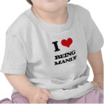 I Love Being Manly Tee Shirts