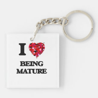 I Love Being Mature Double-Sided Square Acrylic Keychain