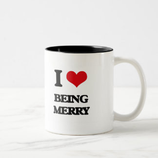 I Love Being Merry Mug