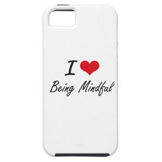 I Love Being Mindful Artistic Design iPhone 5 Covers