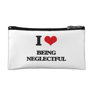 I Love Being Neglectful Cosmetic Bags