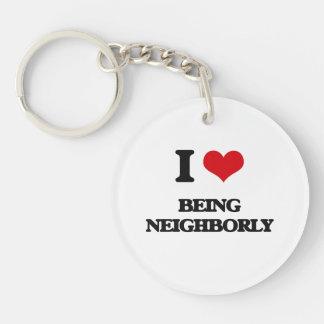 I Love Being Neighborly Single-Sided Round Acrylic Keychain