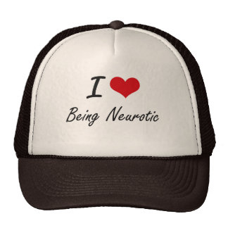 I Love Being Neurotic Artistic Design Trucker Hat
