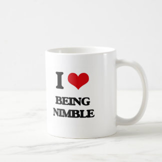 I Love Being Nimble Coffee Mugs