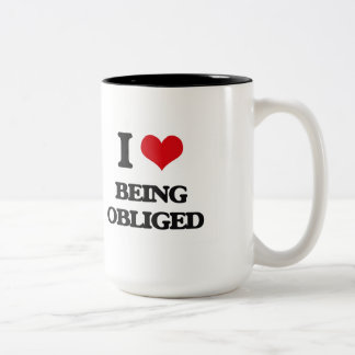 I Love Being Obliged Mugs