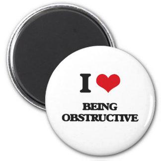 I Love Being Obstructive Fridge Magnet