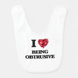 I Love Being Obtrusive Bib