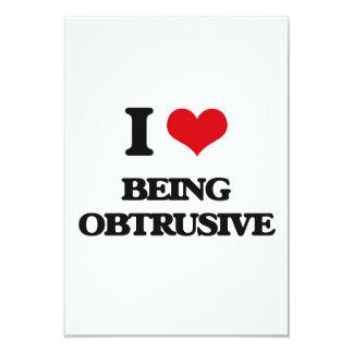 I Love Being Obtrusive 3.5x5 Paper Invitation Card