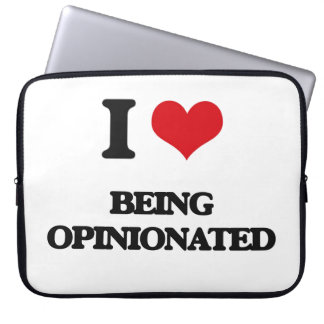 I Love Being Opinionated Computer Sleeve