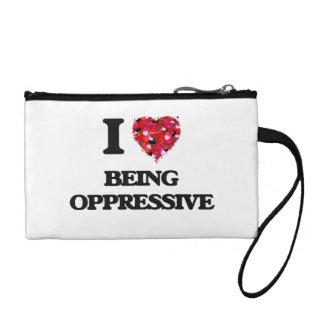 I Love Being Oppressive Change Purse