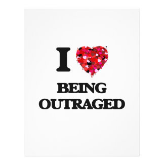 """I Love Being Outraged 8.5"""" X 11"""" Flyer"""