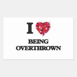I Love Being Overthrown Rectangular Sticker