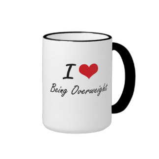 I Love Being Overweight Artistic Design Ringer Coffee Mug