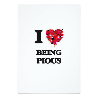 I Love Being Pious 3.5x5 Paper Invitation Card