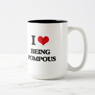 I Love Being Pompous Two-Tone Coffee Mug