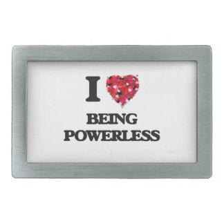 I Love Being Powerless Rectangular Belt Buckle