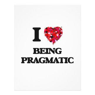 "I Love Being Pragmatic 8.5"" X 11"" Flyer"