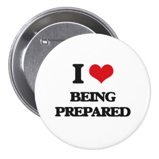 I Love Being Prepared Pin