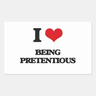 I Love Being Pretentious Rectangular Sticker